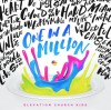 Elevation Church Kids - One In A Million
