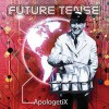 Product Image: ApologetiX - Future Tense