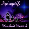 Product Image: ApologetiX - Handheld Messiah