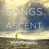 Product Image: Elliott Powell - Songs Of Ascent: Worship Songs Vol 1