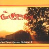 Product Image: The Chuck Wagon Gang - Old Time Hymns Vol 2