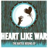 Product Image: Heart Like War - The Battle Begins