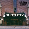Product Image: Digital Exile - Subtlety
