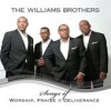 Product Image: The Williams Brothers - Songs Of Worship, Praise & Deliverance