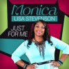 Product Image: Monica Lisa Stevenson - Just For Me