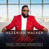 Product Image: Hezekiah Walker - Azusa The Next Generation 2: Better