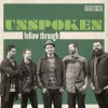 Product Image: Unspoken - Follow Through