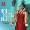 Sister Rosetta Tharpe - The Absolutely Essential 3 CD Collection