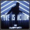 Tauren Wells - Love Is Action