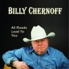 Product Image: Billy Chernoff - All Roads Lead To You