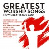 Product Image: Maranatha Music - Great Worship Songs - How Great Is Our God