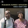 Product Image: Walker Family Singers - Panola County Spirit