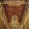 Product Image: Morriston Orpheus Choir - How Great Thou Art