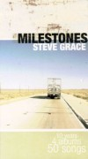 Product Image: Steve Grace - Milestones: 10 Years 4 Albums 50 Songs
