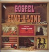 Product Image: Dick Bolks Singers - Gospel Sing-A-Long: Somgs From The Stamps Baxter Country And Western Gospel Hymnal