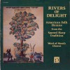Product Image: Word Of Mouth Chorus - Rivers Of Delight: American Folk Hymns From The Sacred Harp Tradition