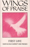Product Image: David & Dale Garratt - Wings Of Praise: First Love
