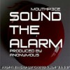 Product Image: Mouthpi3ce - Sound The Alarm