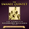 Product Image: The Swanee Quintet - The Complete Nashboro Releases 1951-62