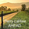 Product Image: Perry LaHaie - Ahead (single)