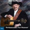 Product Image: Abe Zacharias - Ambassador For Heaven