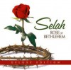 Product Image: Selah - Rose Of Bethlehem (Deluxe Edition)