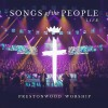 Product Image: Prestonwood Worship  - Songs Of The People Live