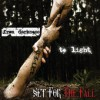 Product Image: Set For The Fall - From Darkness To Light