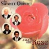 Product Image: The Swanee Quintet - Just One Rose Will Do!
