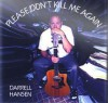Product Image: Darrell Hansen - Please Don't Kill Me Again