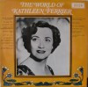 Product Image: Kathleen Ferrier - The World Of Kathleen Ferrier