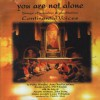 Product Image: Continental Voices - You Are Not Alone: Songs Of Worship & Meditation