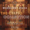 Margaret Rizza, Sarum Voices - The Celtic Collection
