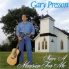 Product Image: Gary Presson - Save A Mansion For Me