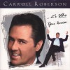 Product Image: Carroll Roberson - ...It's Who You Know