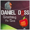 Daniel Doss - Starting To See