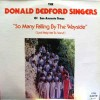 Product Image: Donald Bedford Singers of San Antono Texas  - So Many Falling By The Wayside (Lord Help Me To Stand)