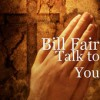 Product Image: Bill Fair - Talk To You
