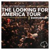 Switchfoot - Live In Chicago: The Looking For America Tour