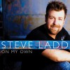 Product Image: Steve Ladd - On My Own