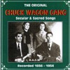 Product Image: The Chuck Wagon Gang - Secular & Sacred Songs: Recorded 1936-1954