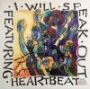 Heartbeat - I Will Speak Out: Songs For A New Generation Vol 2