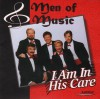 Product Image: Men Of Music - I Am In His Care