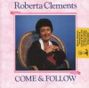 Product Image: Roberta Clements - Come & Follow