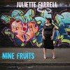Product Image: Juliette Farrell - Nine Fruits