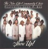 Product Image: John P Kee, & The New Life Community Choir - Show Up!