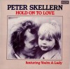 Product Image: Peter Skellern - Hold On To Love