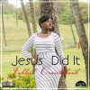 Product Image: Jahleel Cruickshank - Jesus Did It