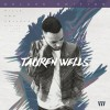 Tauren Wells - Hills And Valleys (Deluxe Edition)