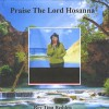 Product Image: Rev Tina Redden - Praise the Lord, Hosanna